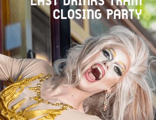 Last Drinks Tram Closing Party